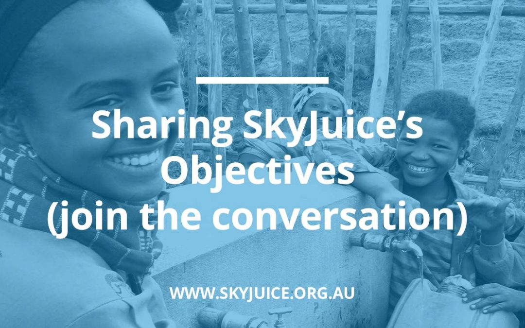 Sharing SkyJuice's Objectives (join the conversation)