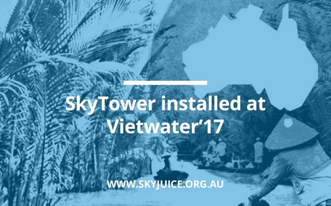 SkyTower installed at Vietwater'17