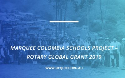 MARQUEE COLOMBIA SCHOOLS PROJECT – ROTARY GLOBAL GRANT 2019