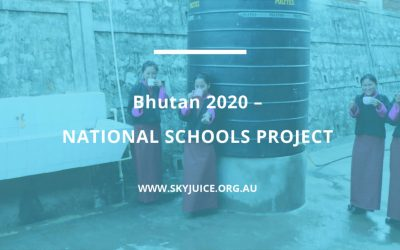 UPDATE on Bhutan 2020 – NATIONAL SCHOOLS PROJECT – Safe Water Installations