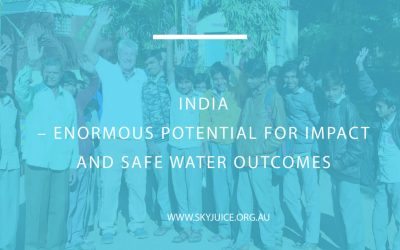 INDIA – ENORMOUS POTENTIAL FOR IMPACT AND SAFE WATER OUTCOMES